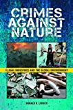 Crimes Against Nature, Donald R. Liddick, 0313384649