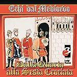 Dalla IV alla VI Crociata   Luigi Russo