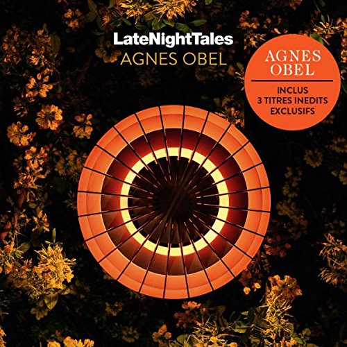 Late Night Tales - Agnes Obel  (Compilation)