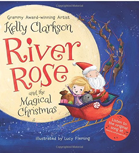 River Rose and the Magical Christmas (Christmas Family Poems)