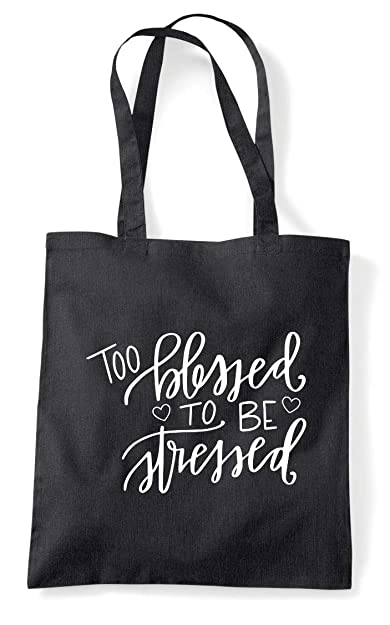 Too Blessed To Be Stressed Statement Tote Bag Shopper