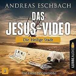 Die heilige Stadt (Das Jesus-Video 2)