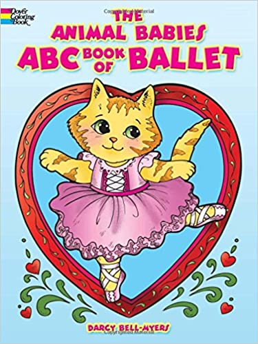 The Animal Babies ABC Book of Ballet (Dover Coloring Books ...