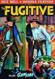Rex Bell Double Feature: Gunfire (1934) - The Fugitive (1933)