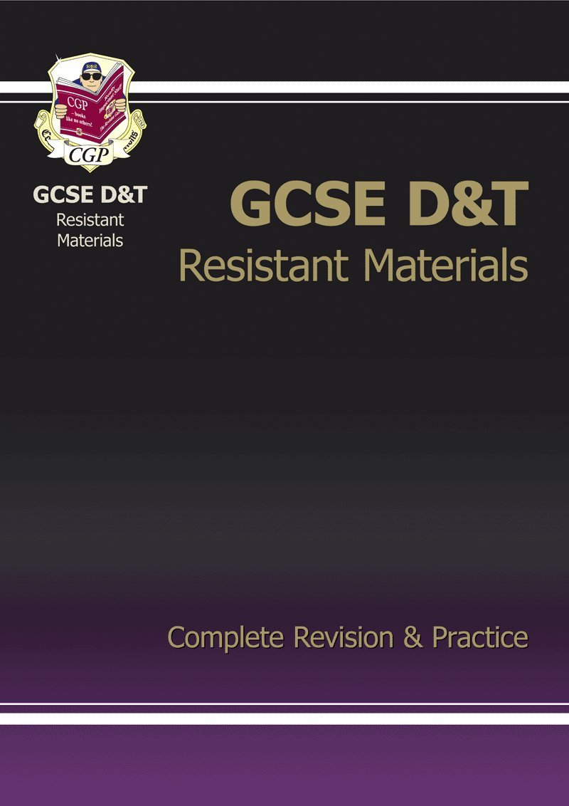 Gcse Design and Technology Resistant Materials - Complete Revision and Practice ebook