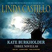 Kate Burkholder: Three Novellas: Long Lost, A Hidden Secret, and Seeds of Deception | Linda Castillo