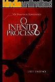 Os Vampiros Portenhos: O Infinito Processo