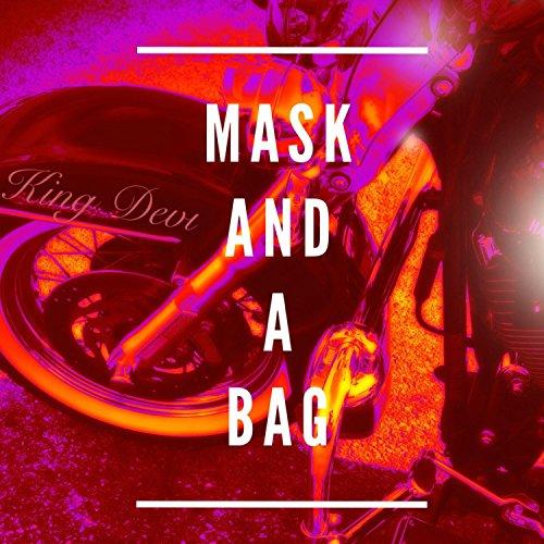 Mask and a Bag [Explicit] -