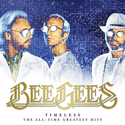 Bee Gees - Timeless: The All-Time Greatest Hits (2017) [FLAC] Download
