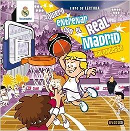 Quiero entrenar con el Real Madrid Baloncesto: Libro de Lectura ...
