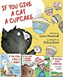 img - for If You Give A Mouse A Cookie, If You Give A Pig A Pancake, If You Give A Dog A Donut, If You Give A Cat A Cupcake, and If You Give A Moose A Muffin Pack (5 Book Pack) book / textbook / text book