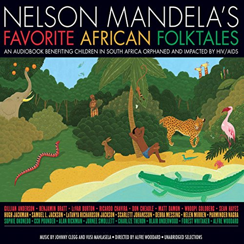 The Lion, the Hare, and the Hyena: A Story from Nelson Mandela's Favorite African Folktales