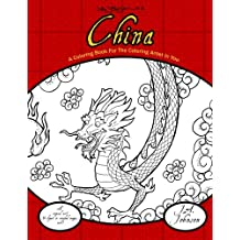 China: A Coloring Book For The Coloring Artist In You (Coloring Bug Coloring Books) (Volume 3)