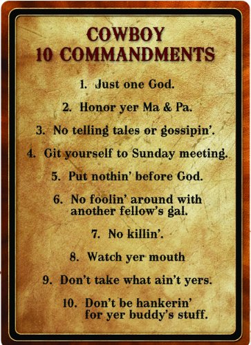 (River's Edge Products Warning Cowboy 10 Commandment)