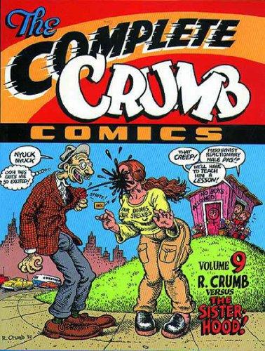The Complete Crumb Comics Vol. 9: R. Crumb versus the Sisterhood