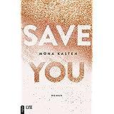 Save You (Maxton Hall Reihe 2) (German Edition)