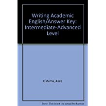 Books by alice oshima writing academic englishanswer key intermediate advanced level by alice oshima fandeluxe Image collections