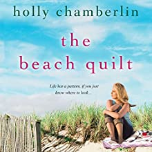 The Beach Quilt Audiobook by Holly Chamberlin Narrated by Julia Farhat