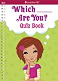 Which ___ Are You? Quiz Book