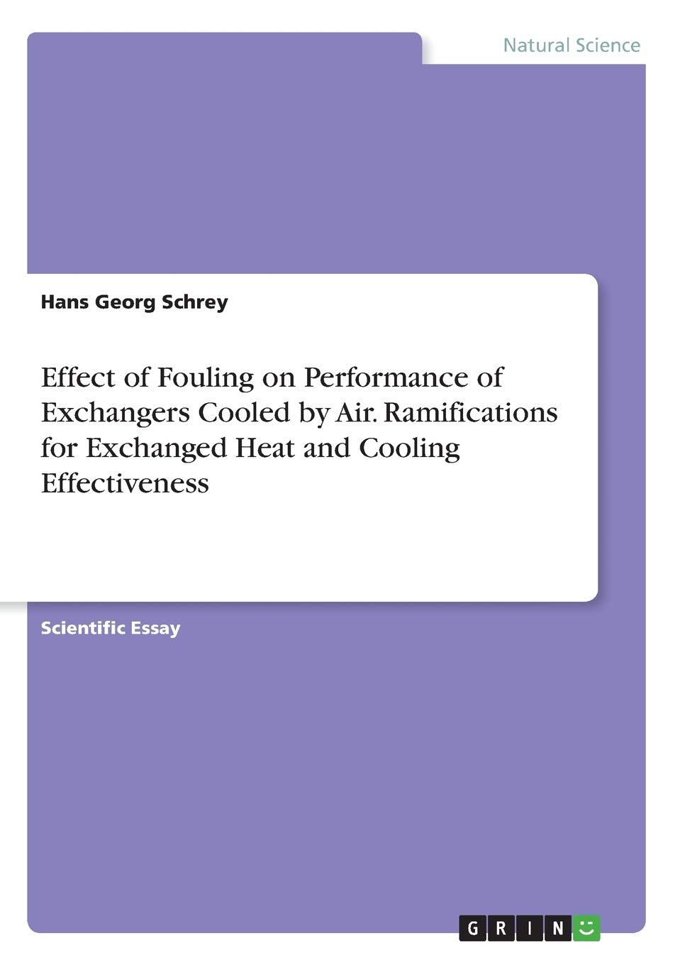 Effect of Fouling on Performance of Exchangers Cooled by Air