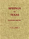 img - for Springs of Texas by Gunnar M. Brune (1981-07-01) book / textbook / text book
