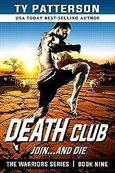 Death Club (Warriors Series of Action Suspense Adventure Thrillers Book 9)