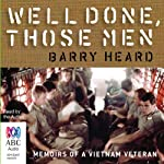 Well Done Those Men | Barry Heard