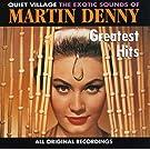 Martin Denny - Greatest Hits