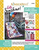 NEW from Kimberbell: HELLO SUNSHINE! Machine Embroidery CD w/ Book (KD802)