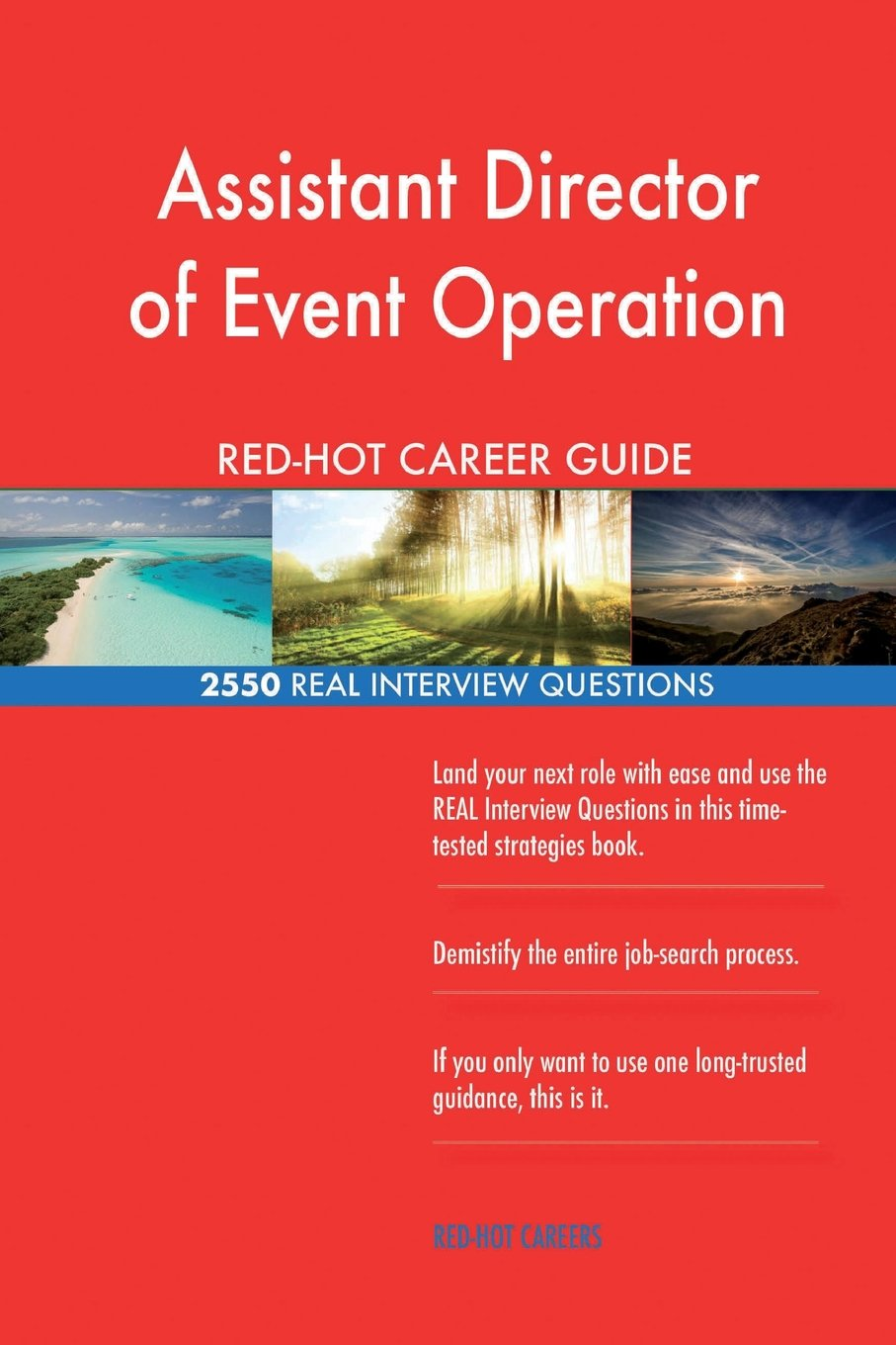 Read Online Assistant Director of Event Operation RED-HOT Career; 2550 REAL Interview Questi PDF