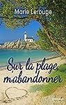 Sur la plage m'abandonner par Lerouge