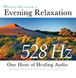 Evening Relaxation in 528 Hz - One Hour of Healing Audio(for a relaxing evening)