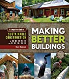 Making Better Buildings, Jen Feigin and Chris Magwood, 0865717060