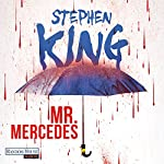 Mr. Mercedes (Bill Hodges Trilogie 1)   Stephen King