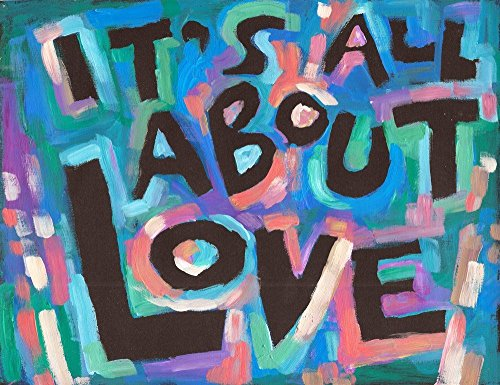 It's All about Love - Spiritual, faith, Motivational Art
