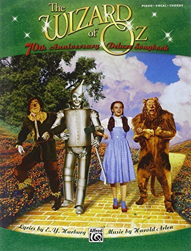 The Wizard of Oz -- 70th Anniversary Deluxe Songbook (Vocal Selections): Piano/Vocal/Chords by Staff, Alfred Publishing (2009) Paperback