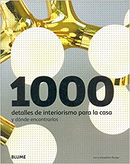 1000 detalles de interiorismo para casa: GERALDINE RUDGE: 9788498013931: Amazon.com: Books