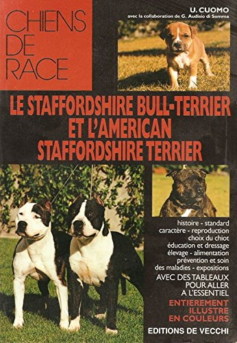 Le Staffordshire Bull Terrier Et Lamerican Staffordshire