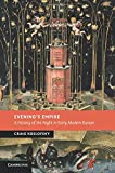Evening's Empire: A History of the Night in Early Modern Europe (New Studies in European History)