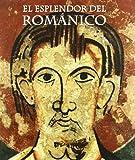 Splendour of the Romanesque, Jordi Camps, 8492441216