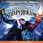 The Legend of Sleepy Hollow: A Radio Dramatization | Washington Irving,Jerry Robbins (dramatization)