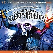 The Legend of Sleepy Hollow: A Radio Dramatization Radio/TV Program by Washington Irving, Jerry Robbins (dramatization) Narrated by Jerry Robbins,  The Colonial Radio Players