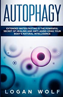 Autophagy for Women: Extended and Intermittent Water Fasting is the