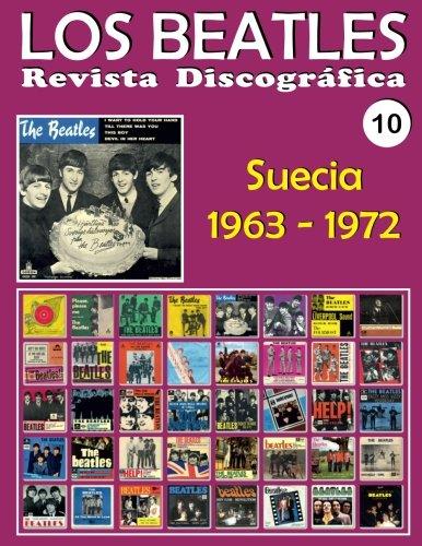 Los Beatles - Revista Discografica - Nr. 10 - Suecia (1963 - 1972): Discografia A Todo Color (Volume 10) (Spanish Edition) [Juan Carlos Irigoyen Perez] (Tapa Blanda)