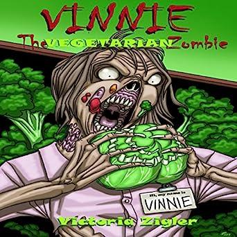 #BadMoonRising: Vinnie the Vegetarian Zombie by Victoria Zigler #childrensbooks #zombies #TuesdayBookBlog