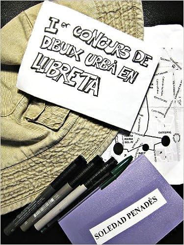 Læs bøger gratis online uden at downloade Ier Concurs de Dibuix Urbà a Barcelona (Catalan Edition) PDF DJVU by Soledad Penadés