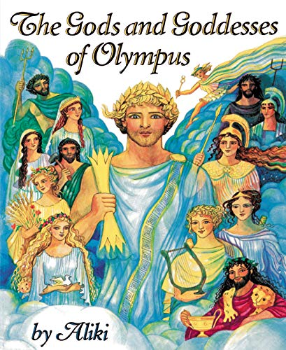 The Gods and Goddesses of Olympus (Trophy Picture Books (Paperback))