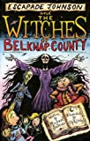 The Witches of Belknap County, Michael Sullivan, 1933002913