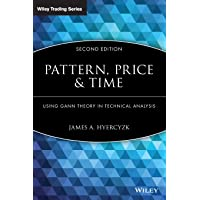 Pattern, Price 2E: Using Gann Theory in Technical Analysis: 408