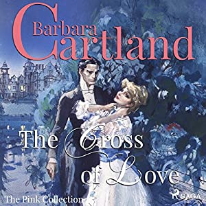 The Cross of Love (The Pink Collection 1) Audiobook